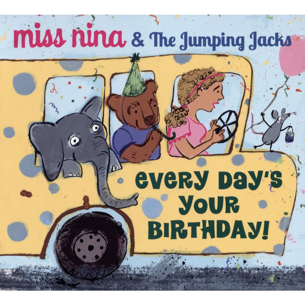 Miss Nina & The Jump - Every Day's Your Birthday (CD)