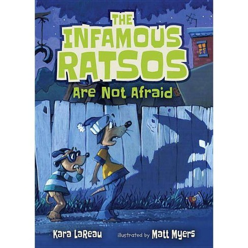 The Infamous Ratsos Are Not Afraid - by  Kara Lareau (Hardcover) - image 1 of 1