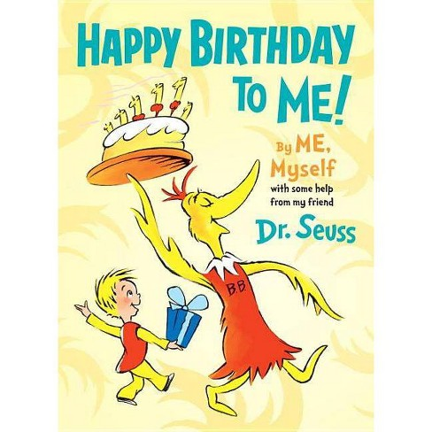 Happy Birthday to Me! by Me, Myself - (Hardcover) - image 1 of 1