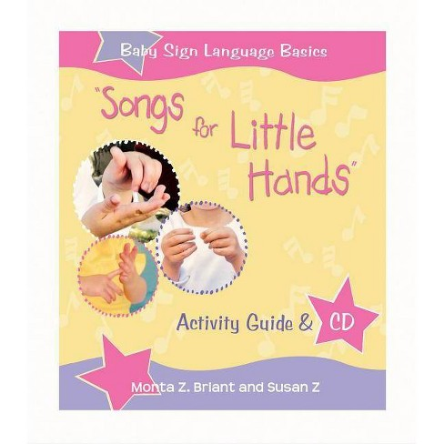 """songs for Little Hands"" - by  Monta Z Briant & Susan Z (Mixed media product) - image 1 of 1"