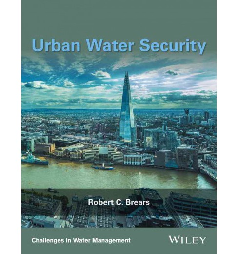 Urban Water Security (Hardcover) (Robert C. Brears) - image 1 of 1