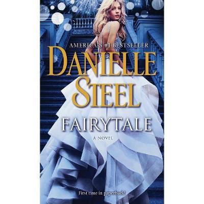 Fairytale 05/29/2018 - by Danielle Steel (Paperback)