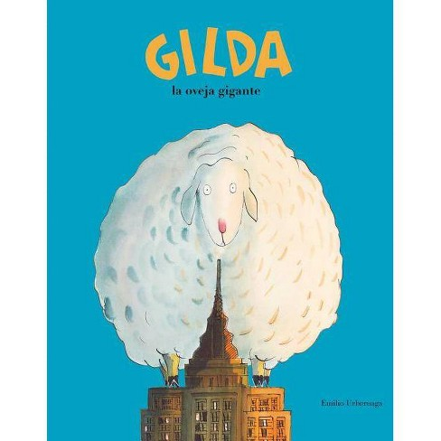 Gilda, la Oveja Gigante - (Somos8) by  Emilio Urberuaga (Hardcover) - image 1 of 1