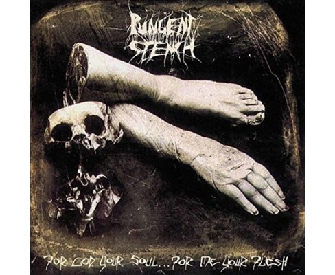 Pungent Stench - For God Your Soul For Me Your Flesh (Vinyl) - image 1 of 1