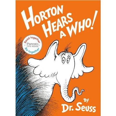 Horton Hears A Who (Read Together Be Together Edition)- by Dr. Seus