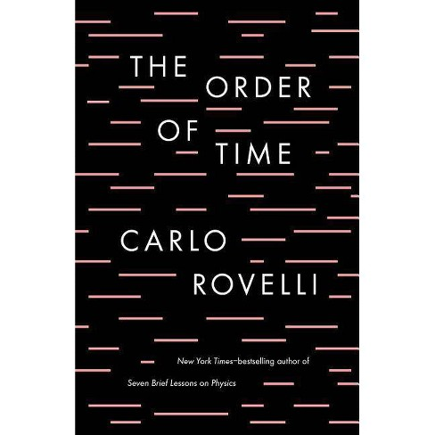 The Order of Time - by  Carlo Rovelli (Hardcover) - image 1 of 1