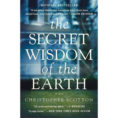 The Secret Wisdom of the Earth (Reprint) (Paperback) by Christoper Scotton