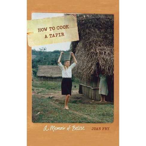 How to Cook a Tapir - (At Table) by  Joan Fry (Paperback) - image 1 of 1