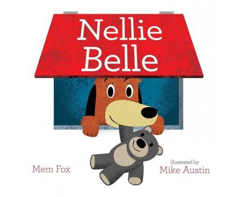 Nellie Belle (School And Library) (Mem Fox) - image 1 of 1