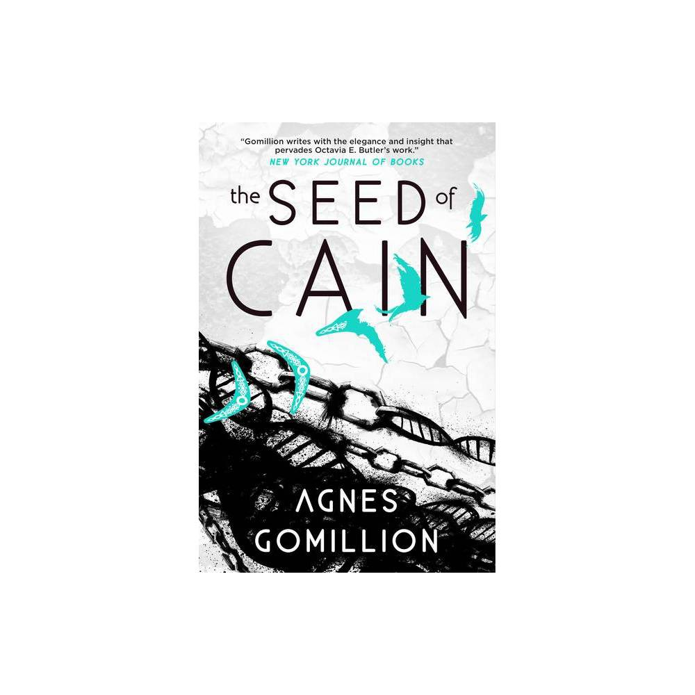 The Seed Of Cain By Agnes Gomillion Paperback