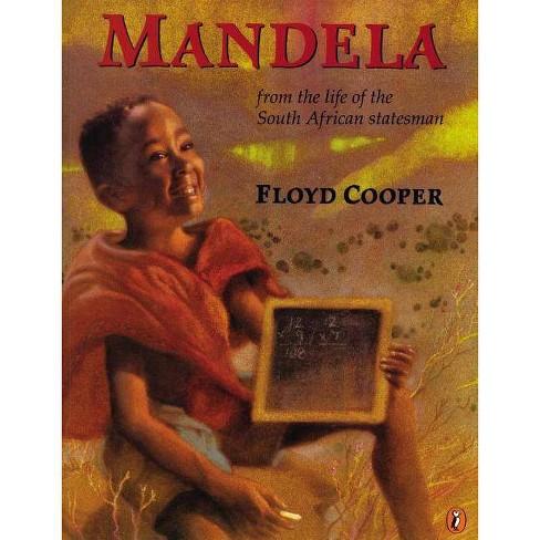 Mandela - by  Floyd Cooper (Paperback) - image 1 of 1