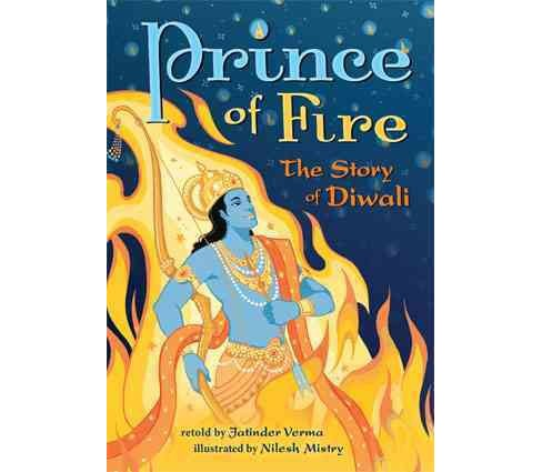 Prince of Fire : The Story of Diwali (Revised) (Paperback) (Jatinder Verma) - image 1 of 1