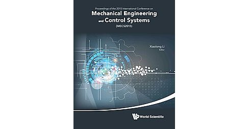 Mechanical Engineering and Control Systems : Proceedings of 2015 International Conference on Mechanical - image 1 of 1