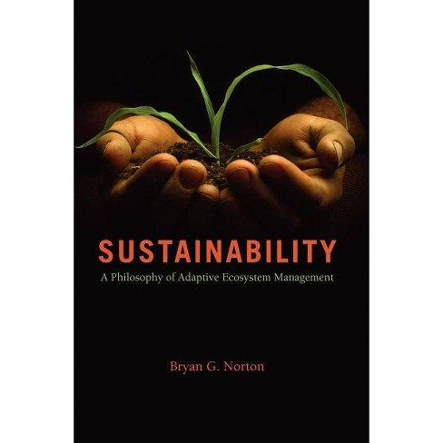 Sustainability - by  Bryan G Norton (Paperback) - image 1 of 1