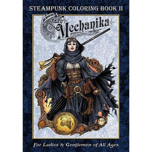Lady Mechanika Steampunk Coloring Book Vol 2 - by  Joe Benitez (Paperback) - image 1 of 1