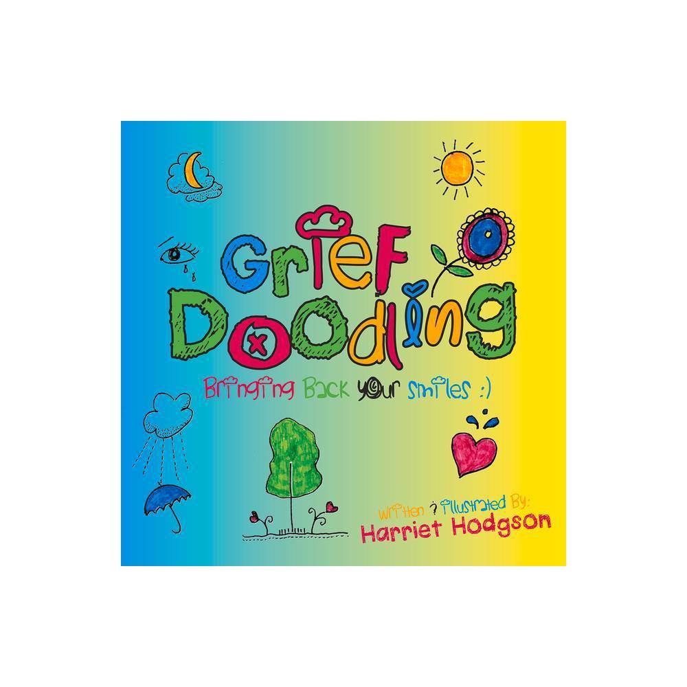 Grief Doodling By Harriet Hodgson Paperback