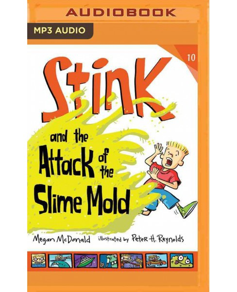 Stink and the Attack of the Slime Mold (MP3-CD) (Megan McDonald) - image 1 of 1