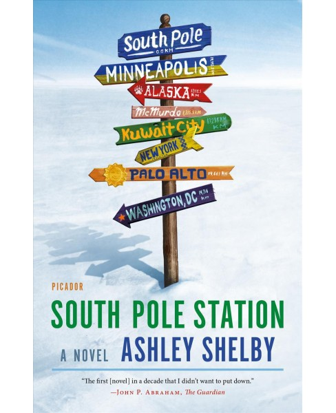 South Pole Station -  Reprint by Ashley Shelby (Paperback) - image 1 of 1