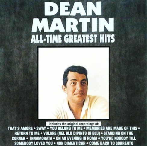Dean Martin - All-Time Greatest Hits (CD) - image 1 of 1