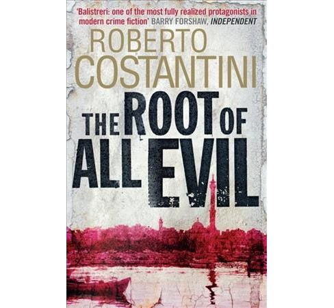 Root of All Evil (Reprint) (Paperback) (Roberto Costantini) - image 1 of 1