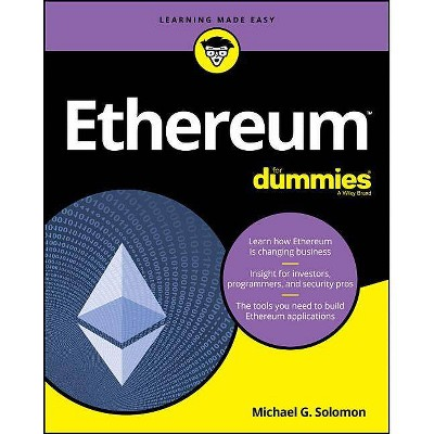Ethereum for Dummies - by  Michael G Solomon (Paperback)
