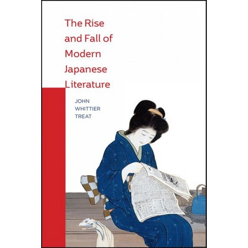 Rise And Fall Of Modern Japanese Literature By John Whittier Treat