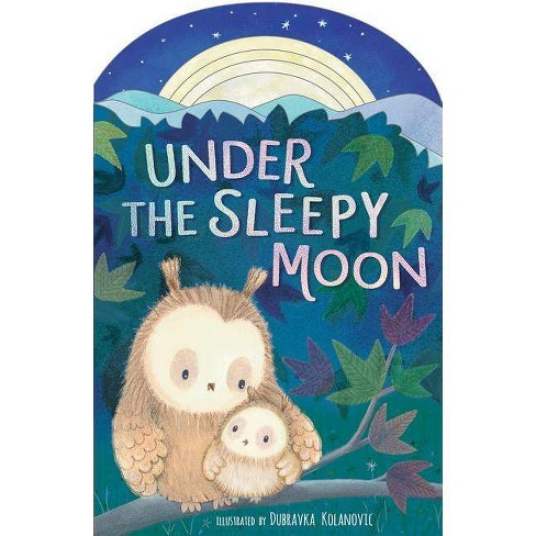 Under the Sleepy Moon - by  Luna Parks (Board_book) - image 1 of 1
