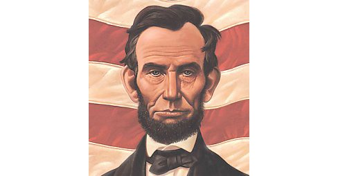 Abe's Honest Words : The Life of Abraham Lincoln (Reprint) (Paperback) (Doreen Rappaport) - image 1 of 1