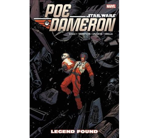 Star Wars Poe Dameron 4 : Legend Found -  by Charles Soule & Robbie Thompson (Paperback) - image 1 of 1