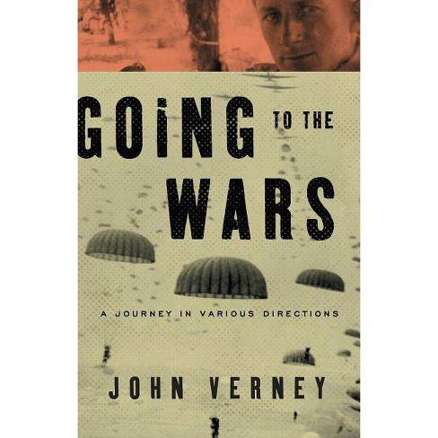 Going to the Wars - by  John Verney (Paperback) - image 1 of 1