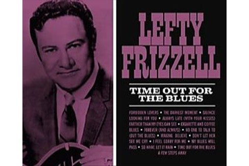 Lefty frizzell - Time out for the blues (Vinyl) - image 1 of 1