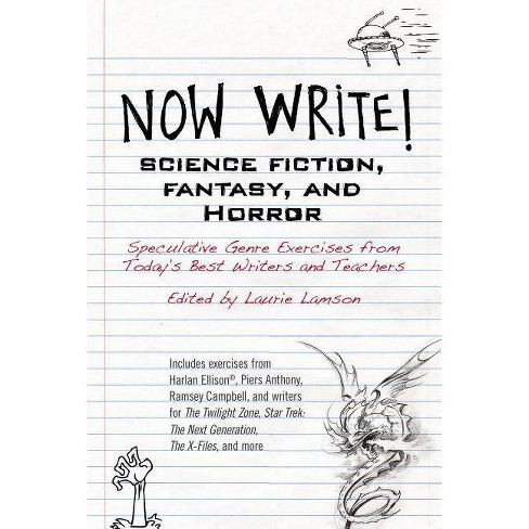Now Write! Science Fiction, Fantasy and Horror - by  Laurie Lamson (Paperback) - image 1 of 1