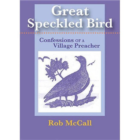 Great Speckled Bird - by  Rob McCall (Paperback) - image 1 of 1