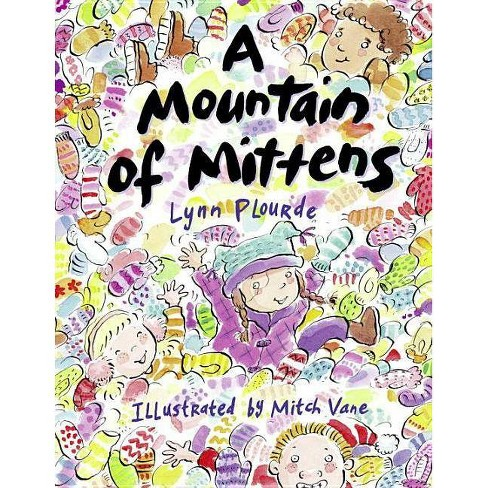 A Mountain of Mittens - by  Lynn Plourde (Paperback) - image 1 of 1