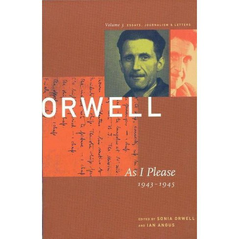 As I Please - (Collected Essays, Journalism and Letters George Orwell) by  George Orwell (Paperback) - image 1 of 1