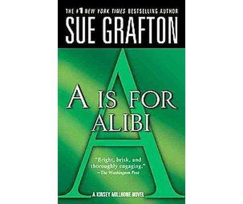 A Is for Alibi (Reprint) (Paperback) (Sue Grafton) - image 1 of 1