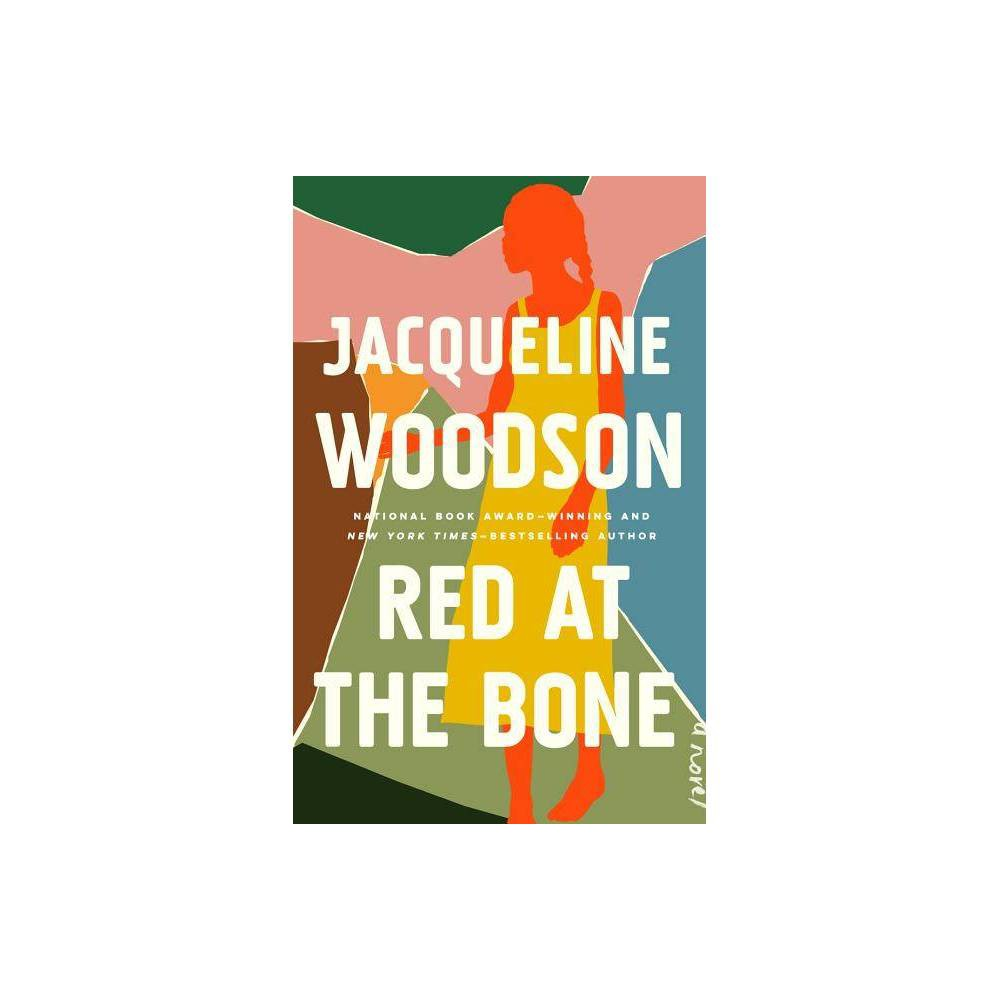 Red at the Bone - by Jacqueline Woodson (Hardcover) Praise for Red at the Bone  Beautiful ... a generous, big-hearted novel.  - Brit Bennett, #1 NYT bestselling author of The Vanishing Half  Profoundly moving ... With its abiding interest in the miracle of everyday love, Red at the Bone is a proclamation.  --The New York Times Book Review  A spectacular novel that only [a] legend can pull off, one that wrenches us to confront the life-altering and life-pulling and life-subsuming facts of history, of love, of expectations, of status, of parenthood.  - Ibram X. Kendi in The Atlantic  A treasure awaits readers who encounter Red at the Bone....A universal American tale of striving, failing, then trying again.  --Time  Sublime....This short novel contains immense empathy for each member of its wide ensemble. Thus, as Woodson covers nearly a century, from the 1921 Tulsa race massacre to 9/11, her grasp of history's weight on individuals -- and definitive feel for borough life, past and present -- proves to be as emotionally transfixing as ever.  --Entertainment Weekly  A true spell of a book, Woodson is one of those rare writers who make you feel like you can do anything, should do anything. The story of family and young love are timeless human stories--but through Woodson's sentences, this novel offers us new ways to think and embody our burning world and, perhaps most mercifully, permission to dream--and to change. --Ocean Vuong, New York Times bestselling author of On Earth We're Briefly Gorgeous  Red at the Bone is a narrative steeped in truth...Thank you, Ms. Woodson, for leading me home.  --The Washington Post  Red at the Bone is a slim novel that has all the heft of a family saga but reads like poetry... Woodson nailed the ending, leaving me thoroughly satisfied and awed by her talent.  - Lynn Neary, NPR  Lyrical, dreamy, and brimming with compassion for her characters.  -Esquire  [Red at the Bone] subtly explores the ways in which desire can reconfigure our best-l