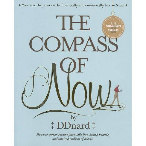 The Compass of Now - by  Dhitinart Napattalung (Paperback) - image 1 of 1