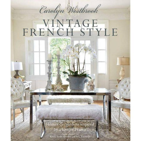Carolyn Westbrook: Vintage French Style - (Hardcover) - image 1 of 1