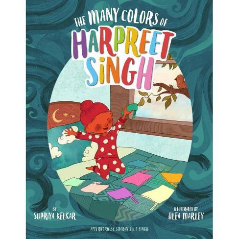 The Many Colors of Harpreet Singh - by  Supriya Kelkar (Hardcover) - image 1 of 1