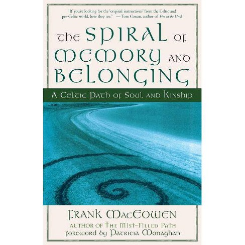 The Spiral of Memory and Belonging - by  Frank Henderson Maceowen (Paperback) - image 1 of 1