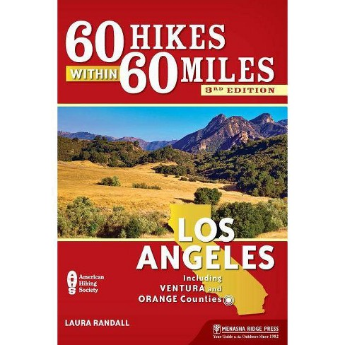 60 Hikes Within 60 Miles: Los Angeles -  3by  Laura Randall (Paperback) - image 1 of 1
