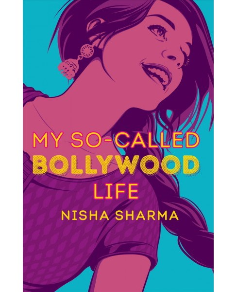 My So-Called Bollywood Life -  by Nisha Sharma (Hardcover) - image 1 of 1