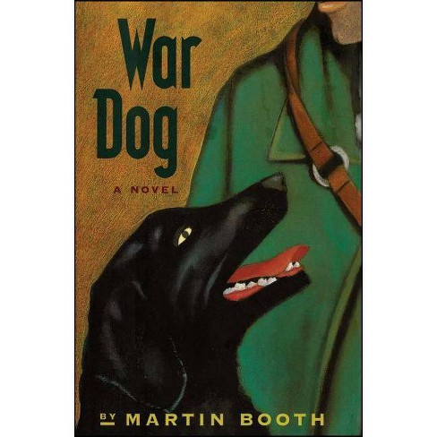War Dog - by  Martin Booth (Paperback) - image 1 of 1