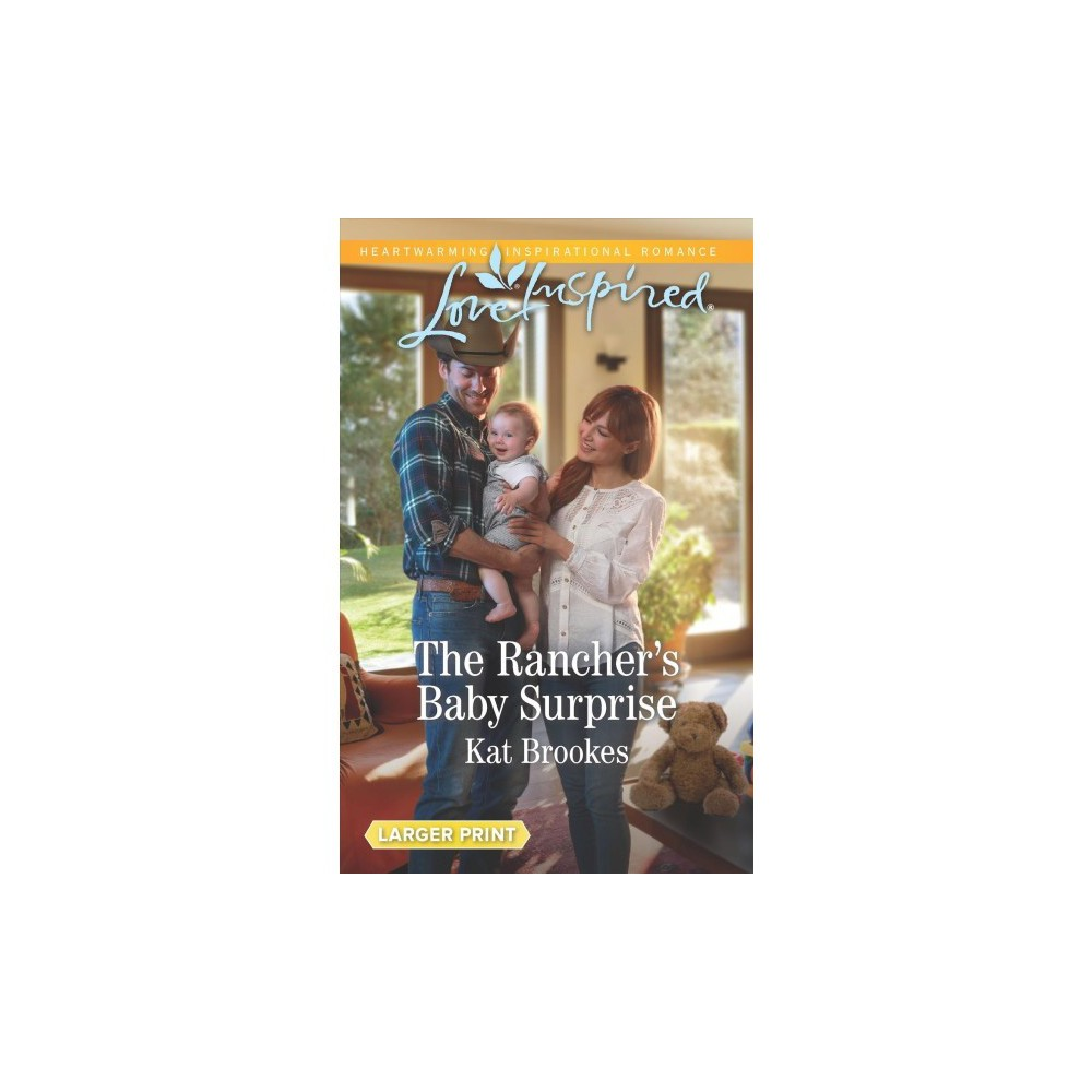 Rancher's Baby Surprise - Org Lgr (Love Inspired (Large Print)) by Kat Brookes (Paperback)