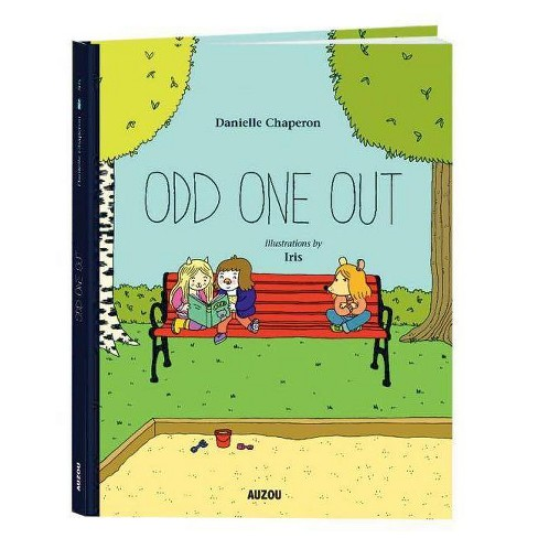 Odd One Out - by  Danielle Chaperon (Hardcover) - image 1 of 1