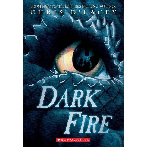 Dark Fire (the Last Dragon Chronicles #5) - by  Chris D'Lacey (Paperback) - image 1 of 1