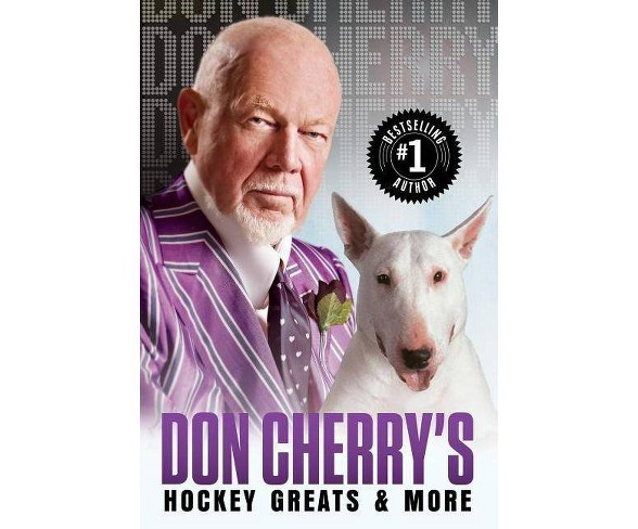 Don Cherry's Hockey Greats and More - (Hardcover)