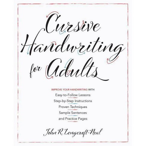 Cursive Handwriting for Adults - by  John Neal (Paperback) - image 1 of 1