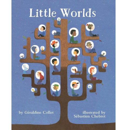 Little Worlds -  by Gu00e9raldine Collet (Hardcover) - image 1 of 1